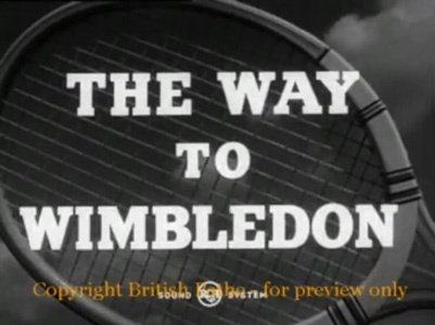 The Way to Wimbledon